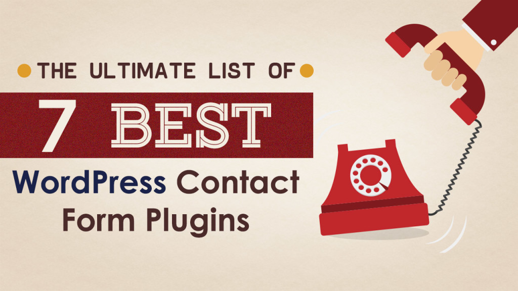 The Ultimate List of the 7 Best WordPress Contact Form Plugins